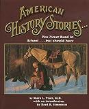 American History Stories, Mara L. Pratt, 0964054604