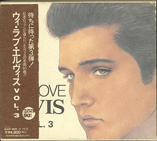 Elvis Presley - We Love Elvis (Vol. 3) [Disc 3] - Zortam Music