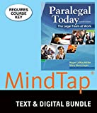 Bundle: Paralegal Today: The Legal Team at Work, 7th + LMS Integrated for MindTap Paralegal, 1 term (6 months) Printed Access Card