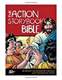 img - for The Action Storybook Bible: An Interactive Adventure through God s Redemptive Story (Action Bible Series) book / textbook / text book