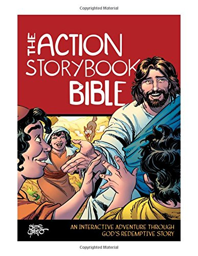 The Action Storybook Bible: An Interactive Adventure through Gods Redemptive Story (Action Bible Series)