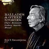 Erik T. Tawaststjerna: Ballades & Other Stories