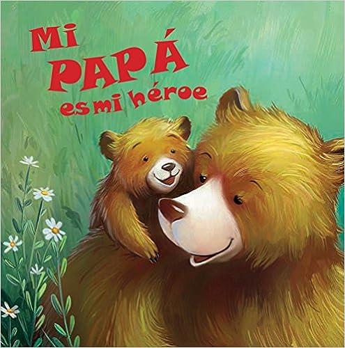 Mi papá es mi héroe, book cover