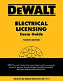 DEWALT Electrical Licensing Exam Guide: Based on the NEC 2014 (DEWALT Series)