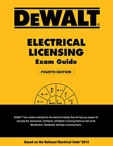 DEWALT Electrical Licensing Exam Guide: Based on the NEC 201