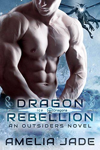 Dragon Rebellion (Ice Dragons Book 3)