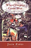 When Dreams Came True, Jack D. Zipes, 0415921511