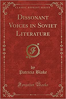 Book Dissonant Voices in Soviet Literature (Classic Reprint)
