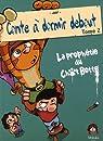 Conte à Dormir Debout, tome 2 : La Prophétie du Chat Botté par Ced