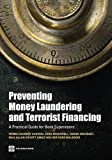 img - for Preventing Money Laundering and Terrorist Financing: A Practical Guide for Bank Supervisors (World Bank Publications) book / textbook / text book