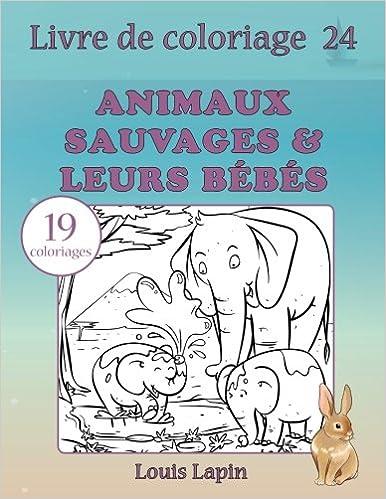 Livre De Coloriage Animaux Sauvages Leurs Bébés 19