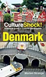 Front cover for the book Culture Shock! Denmark by Morten Strange