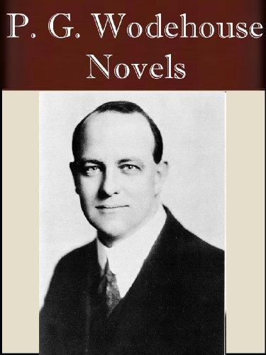 The Novels of P. G. Wodehouse (33 novels +) [Illustrated]