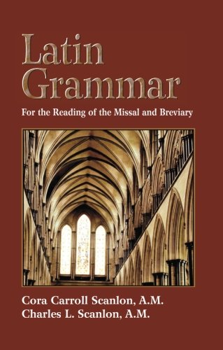 Latin Grammar: Grammar Vocabularies, and Exercises in Preparation for the Reading of the Missal and Breviary by Brand: Tan Books