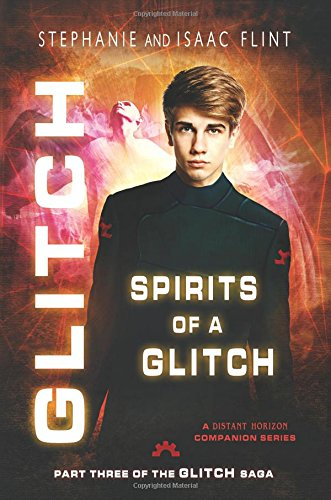 Spirits of a Glitch (Volume 3) PDF