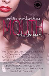 Mouth Rocks The Heart Anthology