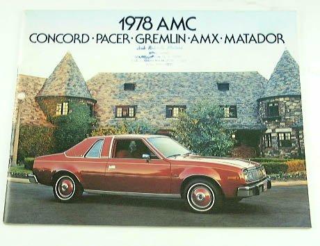 1978 78 AMC American Motors BROCHURE Concord Gremilin Pacer AMX Matador