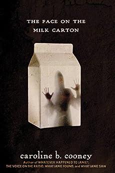 The Face on the Milk Carton (Janie Johnson Book 1) by [Cooney, Caroline B.]