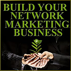 Build Your Network Marketing Business Rede