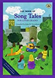 The Book of Song Tales for Upper Grades (First Steps in Music series)