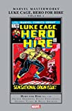 Luke Cage, Hero For Hire Masterworks Vol. 1 (Luke Cage, Hero For Hire (1972-1973))