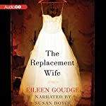 The Replacement Wife | Eileen Goudge