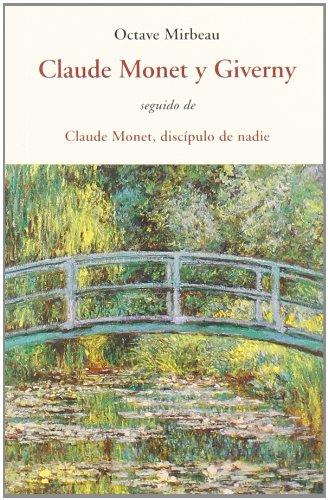 Descargar Libro Claude Monet Y Giverny - Seguido De Claude Monet Discipulo De Nadie ) Octave Mirbeau