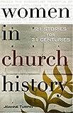Women in Church History, Joanne Turpin, 0867167769