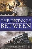The Distance Between (East & West, The Distance Between) (Volume 2)