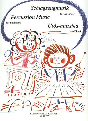 Schlagzeuigmusik f/ür Anf/änger f/ür Melodieninstrum - Percussion - BOOK