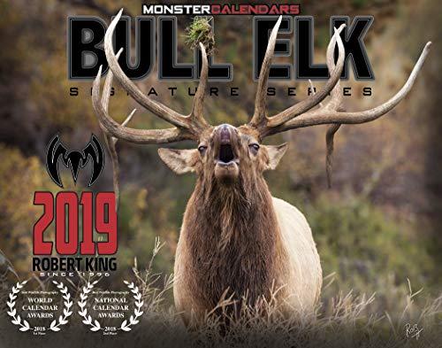 2019 Elk Calendar of Giant Bulls by Monster Calendars/Robert King (Hunting And Fishing Best Times Calendar)