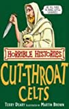 The Cut-throat Celts (Horrible Histories)