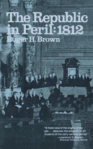 The Republic in Peril: 1812