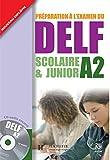 DELF Junior A2 Book with CD - Hachette