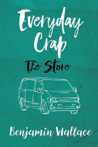 Everyday Crap: The Store