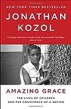 Amazing Grace, Jonathan Kozol, 0770435661