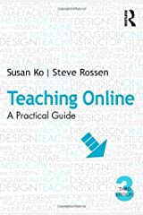 Teaching Online: A Practical Guide Paperback
