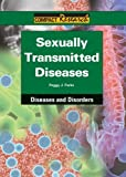 Sexually Transmitted Diseases, Peggy J. Parks, 1601526083