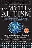 The Myth of Autism, Michael J. Goldberg, 1628737174