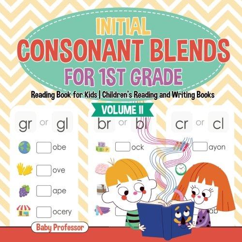 - Initial Consonant Blends for 1st Grade Volume II - Reading Book for Kids | Children's Reading and Writing Books