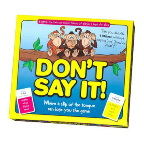Dont Say It by Dont Say Don/'t Say