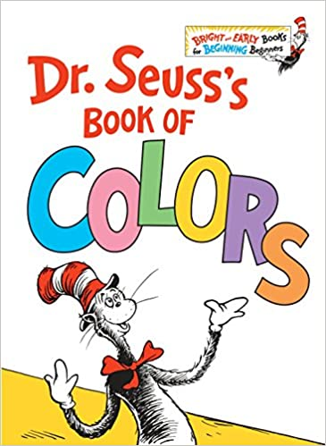 Amazon Dr Seusss Book Of Colors Bright Early BooksR 9781524766184 Seuss Books