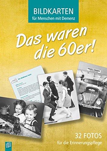 Bildkarten für Menschen mit Demenz: Das waren die 60er!: 32 Fotos für die Erinnerungspflege