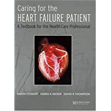 Caring for the Heart Failure Patient: A Textbook for the Healthcare Professional