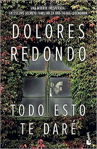 Todo esto te daré (NF Novela): Amazon.es: Redondo, Dolores: Libros