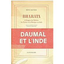 Bharata. L'origine du théatre. La poésie et la musique en Inde