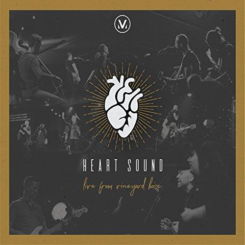 Vineyard Worship - Heart Sound: Live from Vineyard Boise (2018)