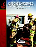 Fire and Emergency Services Orientation and Terminology, IFSTA, 0132786036