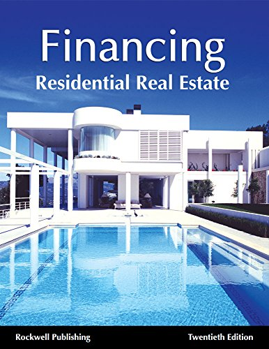 Financing Residential Real Estate 20th ed