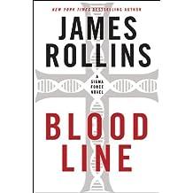 Bloodline: A Sigma Force Novel (Sigma Force Series Book 8)